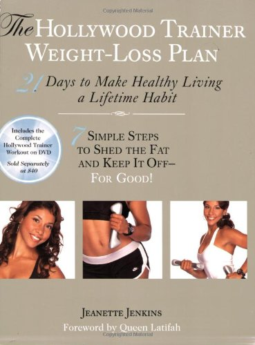 9780399534805: The Hollywood Trainer Weight-Loss Plan: 21 Days to Make Healthy Living a Lifetime Habit