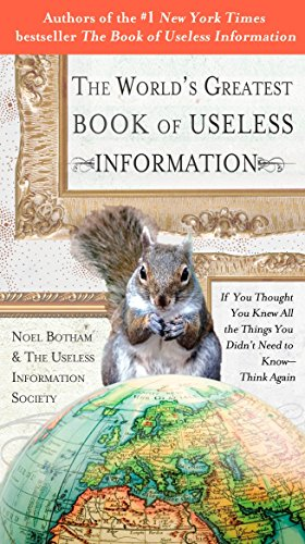 9780399535024: The World's Greatest Book of Useless Information: If You Thought You Knew All the Things You Didn't Need to Know - Think Again