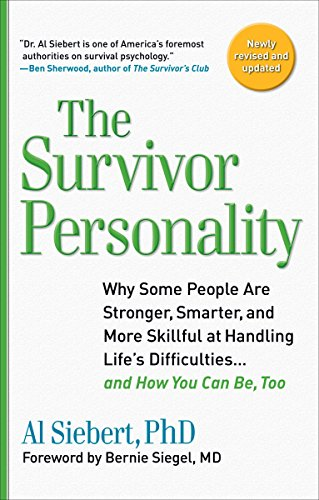 9780399535925: Survivor Personality: Why Some People Are Stronger, Smarter, and More Skillful atHandling Life's Diffi culties...and How You Can Be, Too