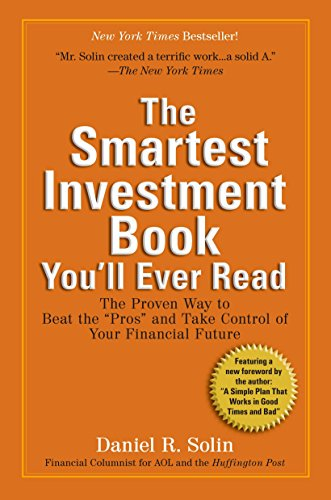 9780399535994: The Smartest Investment Book You'll Ever Read: The Proven Way to Beat the Pros and Take Control of Your Financial Future