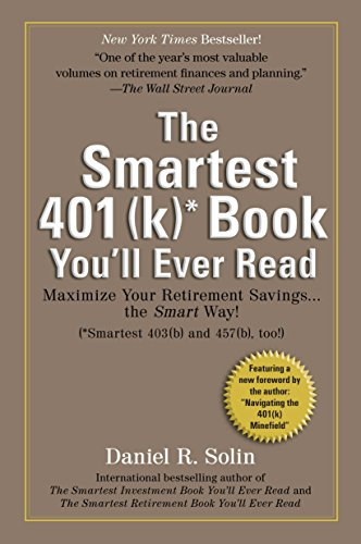 9780399536083: Smartest 401(k) Book You'll Ever Read: Maximize Your Retirement Savings...the Smart Way!