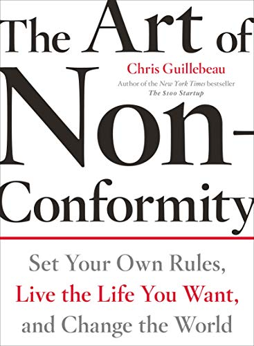 9780399536106: The Art of Non-Conformity: Set Your Own Rules, Live the Life You Want, and Change the World