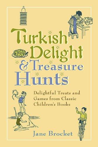 9780399536113: Turkish Delight & Treasure Hunts: Delightful Treats and Games from Classic Children's Books