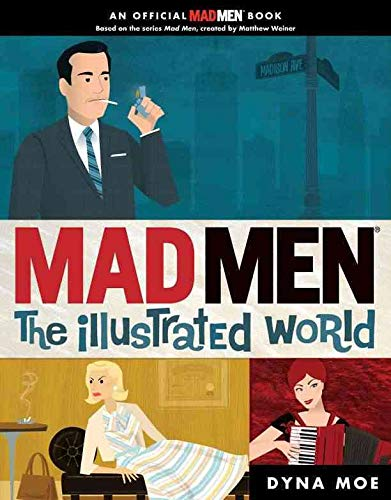 9780399536571: Mad Men: the Illustrated World