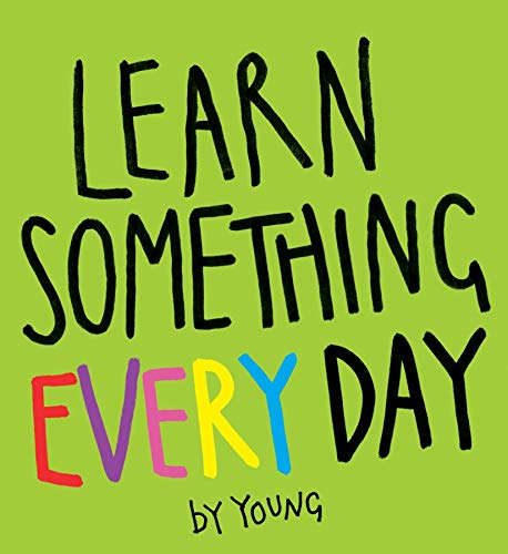 Learn Something Every Day: Young