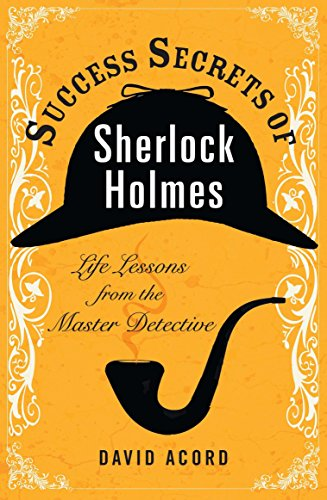 9780399536984: Success Secrets of Sherlock Holmes: Life Lessons from the Master Detective