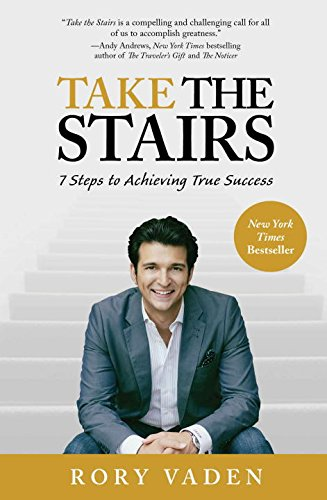 9780399537233: Take the Stairs: 7 Steps to Achieving True Success