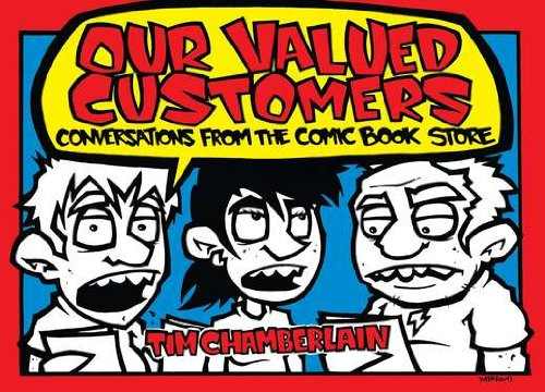 9780399537523: Our Valued Customers: Conversations from the Comic Book Store