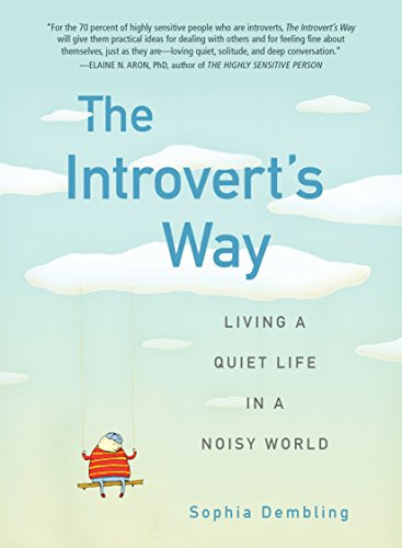 9780399537691: The Introvert's Way: Living a Quiet Life in a Noisy World (Perigee Book)