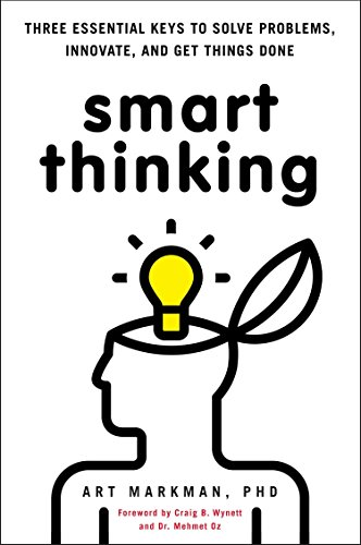 9780399537752: Smart Thinking: Three Essential Keys to Solve Problems, Innovate, and Get Things Done