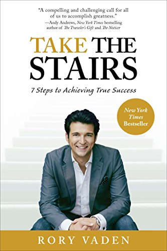 9780399537769: Take the Stairs: 7 Steps to Achieving True Success