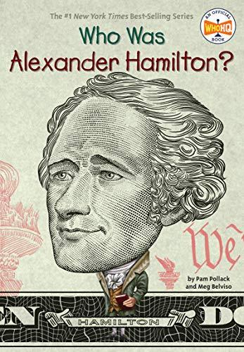Who Was Alexander Hamilton: Pam Pollack, Meg