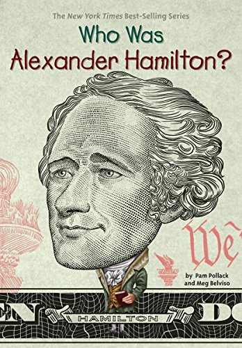 Who Was Alexander Hamilton?: Pollack, Pam; Meg
