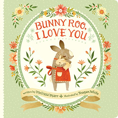 9780399546471: Bunny Roo, I Love You