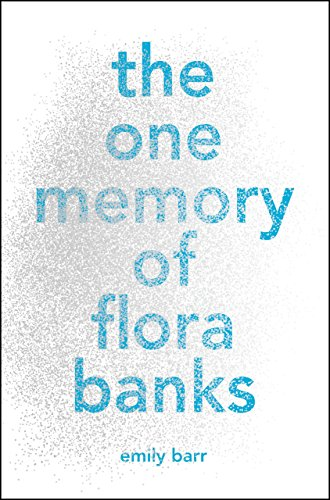 9780399547010: The One Memory of Flora Banks