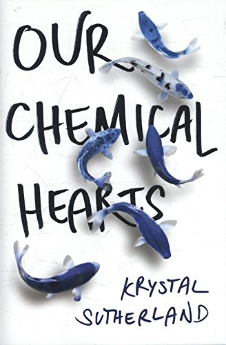 9780399548352: Our Chemical Hearts (Putnam)