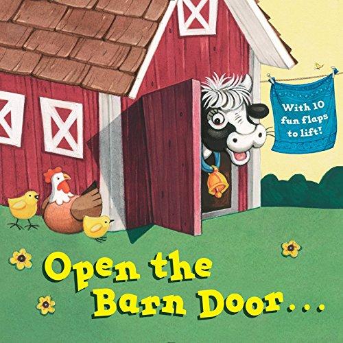 9780399549489: Open the Barn Door...