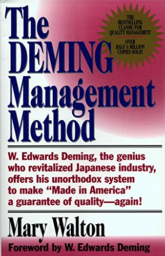 The Deming Management Method: Walton, Mary