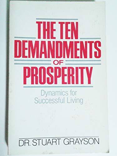 9780399550058: The Ten Demandments of Prosperity: Dynamics for Successful Living