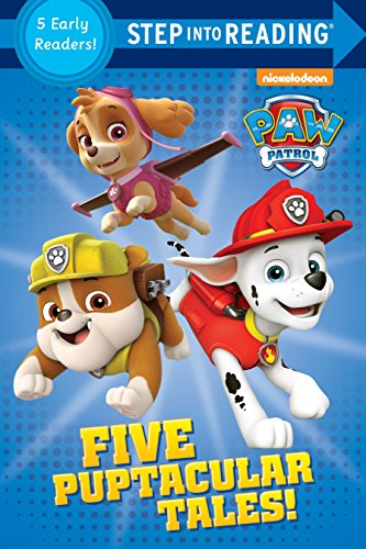 Five Puptacular Tales! (PAW Patrol) (Step into Reading): Various