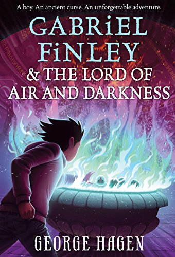 Gabriel Finley and the Lord of Air: Hagen, George