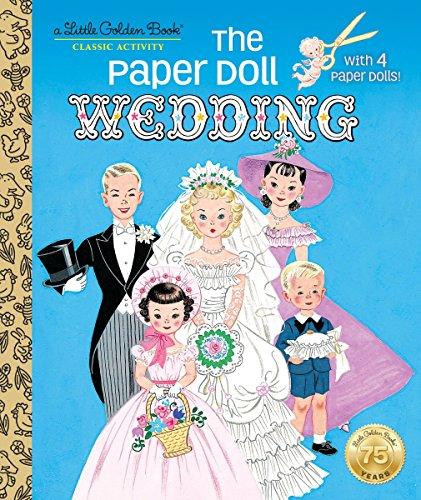 The Paper Doll Wedding (Little Golden Book): Miloche, Hilda