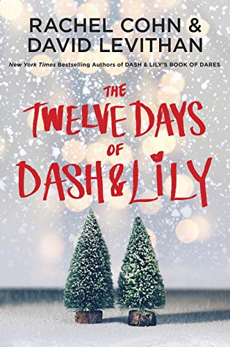 The Twelve Days of Dash & Lily (Library Binding): Rachel Cohn