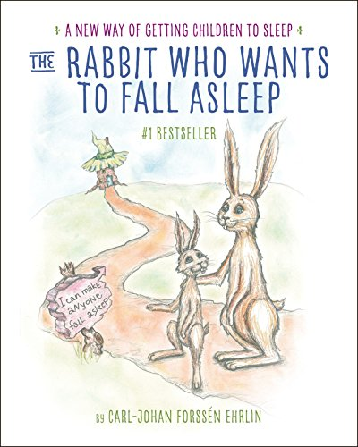 9780399554131: The Rabbit Who Wants to Fall Asleep: A New Way of Getting Children to Sleep
