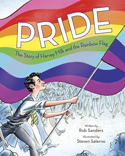 ISBN 9780399555312 product image for Pride: The Story of Harvey Milk and the Rainbow Flag | upcitemdb.com