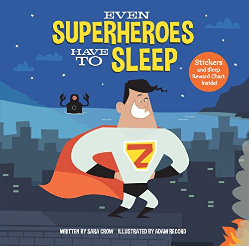 9780399558061: Even Superheroes Have to Sleep