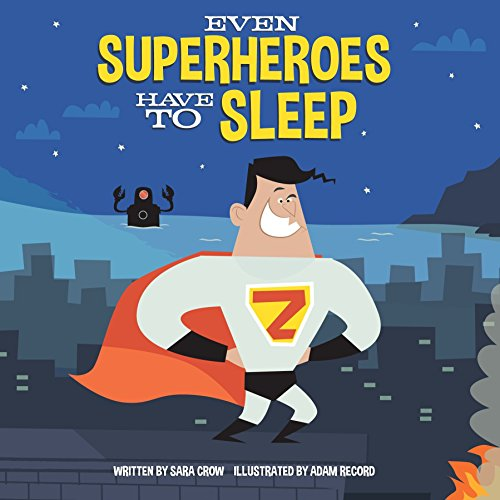 9780399558092: Even Superheroes Have to Sleep