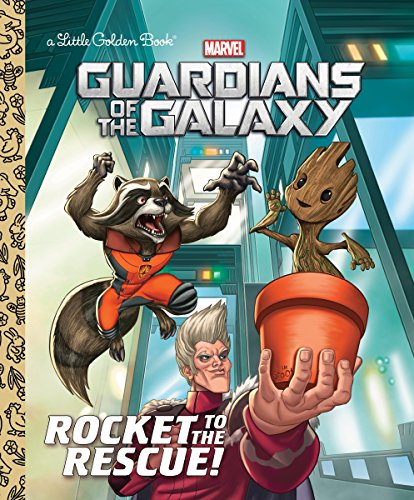 9780399558498: GUARDIANS OF GALAXY ROCKET TO RESCUE LITTLE GOLDEN BOOK (Marvel Guardians of the Galaxy: Little Golden Books)