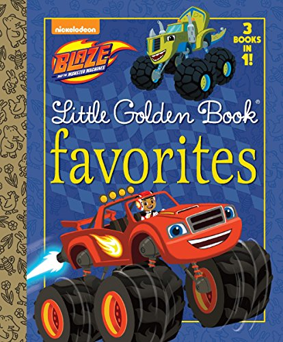 9780399558917: Blaze Little Golden Book Favorites (Blaze and the Monster Machines)