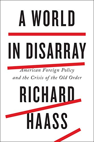 9780399562365: A World in Disarray: American Foreign Policy and the Crisis of the Old Order