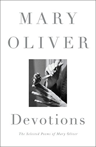 9780399563249: Devotions: The Selected Poems of Mary Oliver