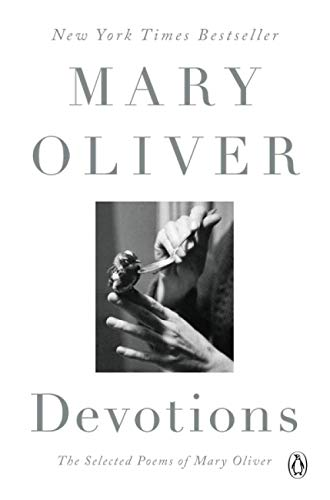 9780399563263: Devotions: The Selected Poems of Mary Oliver
