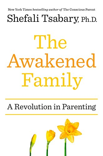 9780399563966: The Awakened Family: A Revolution in Parenting