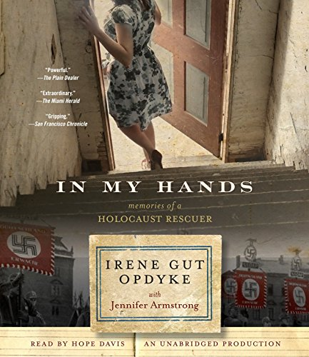 9780399564598: In My Hands: Memories of a Holocaust Rescuer