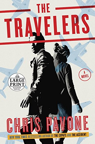 9780399566776: The Travelers: A Novel (Random House Large Print)