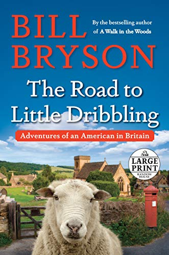 9780399566783: The Road to Little Dribbling: Adventures of an American in Britain (Random House Large Print)