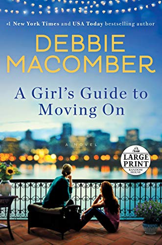 9780399566820: A Girl's Guide to Moving On: A Novel (Random House Large Print)