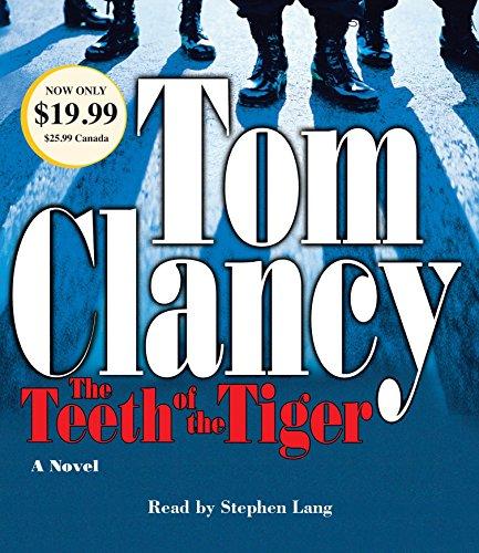 The Teeth of the Tiger (Jack Ryan Novel): Tom Clancy