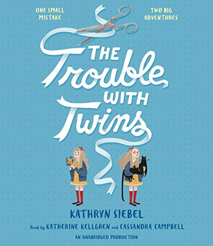 The Trouble with Twins: Kathryn Siebel