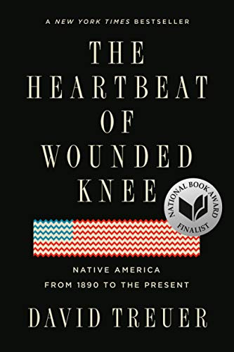 9780399573194: The Heartbeat of Wounded Knee: Native America from 1890 to the Present