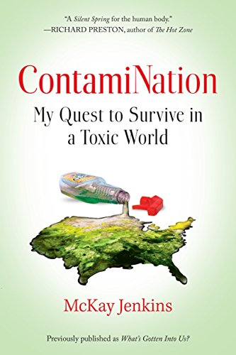 9780399573408: ContamiNation: My Quest to Survive in a Toxic World
