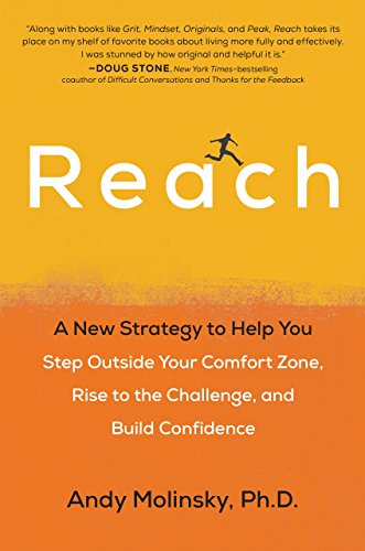 9780399574023: Reach: A New Strategy to Help You Step Outside Your Comfort Zone, Rise to the Challenge, and Build Confidence