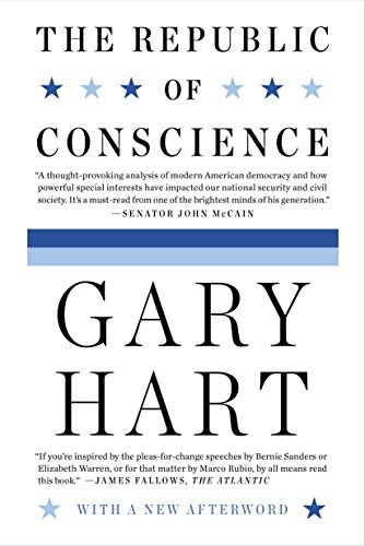 The Republic of Conscience: Gary Hart