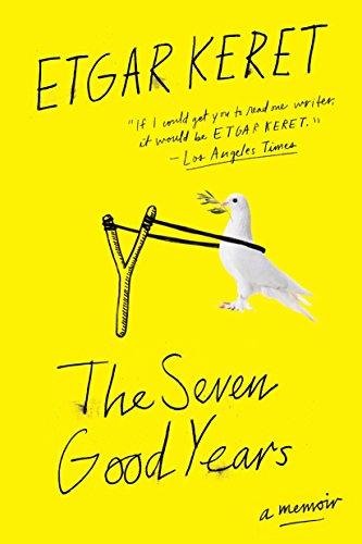 9780399576003: The Seven Good Years: A Memoir