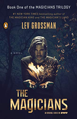 9780399576645: The Magicians (TV Tie-In Edition): A Novel (Magicians Trilogy)
