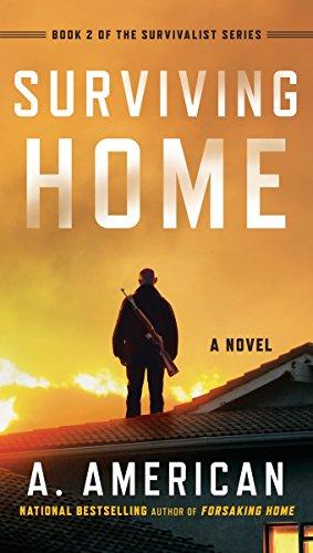 9780399576881: Surviving Home: A Novel (The Survivalist)
